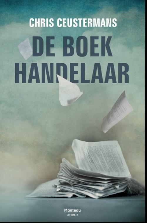 De Boekhandelaar verschijnt in juni 2014 bij Manteau, Antwerpen